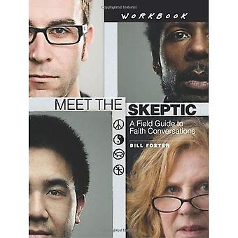 Meet the Skeptic Workbook: A Field Guide to Faith Conversations
