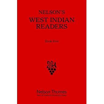 Nelsons västindiska läsare Box Set: Nelsons västindiska läsare boka fem: 8