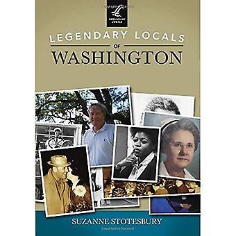 Legendary Locals of Washington
