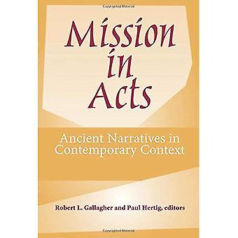 Mission i akter: forntida berättelser i samtida kontext (American Society of Missionsvetenskap)