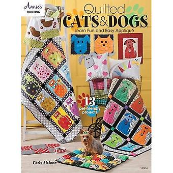 Quilted Cats & Dogs: Learn Fun and Easy Applique (Paperback)