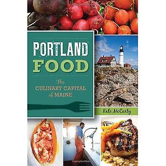 Portland-Essen: Die kulinarische Hauptstadt von Maine (amerikanischen Gaumen)