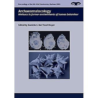 Archaeomalacology (Proceedings of 9 konferensen internationella rådets Archaeozoology, Durham, augusti...