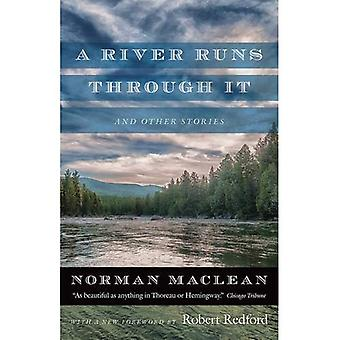A River Runs Through it and Other Stories: Fortieth� Anniversary Edition