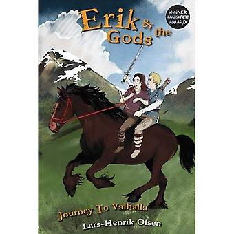 Erik and the Gods: Journey� to Valhalla (Erik and the� Gods)