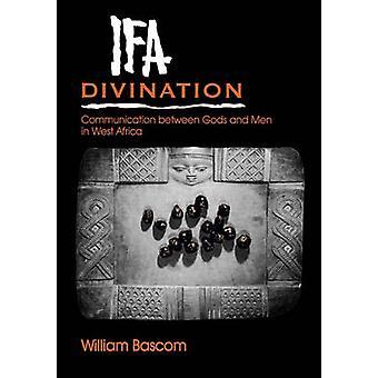 Ifá adivinación comunicación entre dioses y hombres en el África occidental por Bascom y William Russell