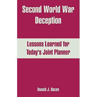 Tweede Wereldoorlog misleiding lessen getrokken voor de gezamenlijke Planner Todays door Bacon & Donald & J.