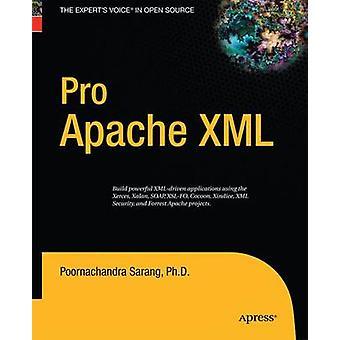 Pro Apache XML by Sarang & Poornachandra
