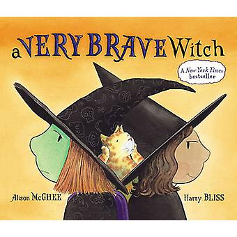 A Very Brave Witch by Alison McGhee - Harry Bliss - 9780689867316 Book