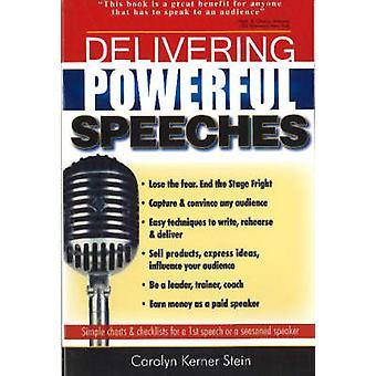 Delivering Powerful Speeches by Carolyn Kerner Stein - 9780883910955