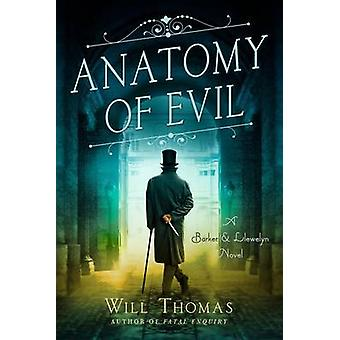 Anatomy of Evil by Will Thomas - 9781250092441 Book