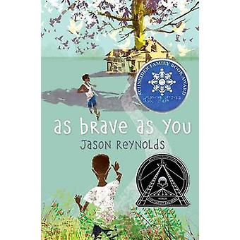 As Brave as You by Jason Reynolds - 9781481415903 Book