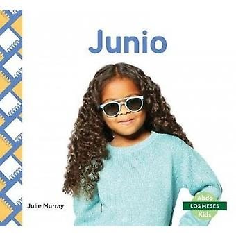 Junio (June) by Julie Murray - 9781532106330 Book