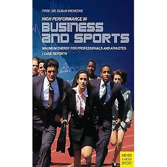 High Performance in Business and Sports - Maximum Energy for Professio