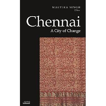 Chennai - A City of Change by M Singh - 9788171888856 Book