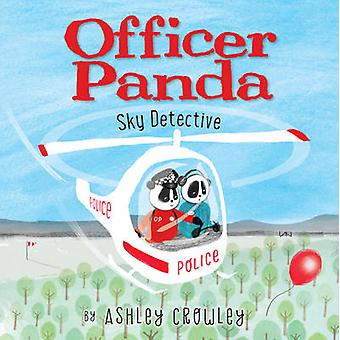 Officer Panda - Sky Detective by Ashley Crowley - Ashley Crowley - 978