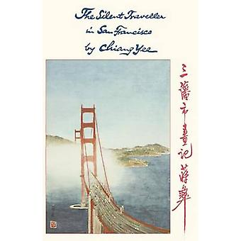 The Silent Traveller in San Francisco by Chiang Yee - 9781429093880 B