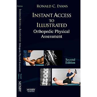 Instant Access to Orthopedic Physical Assessment by Ronald Evans