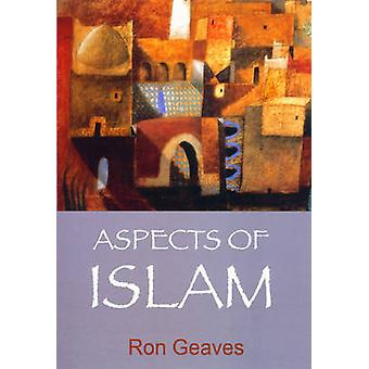 Aspects of Islam by Geaves & Ron