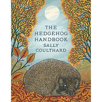 Hedgehog Handbook by Sally Coulthard