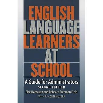 English Language Learners at School - A Guide for Administrators (2nd)