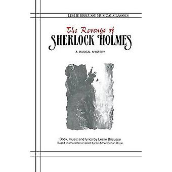 The Revenge of Sherlock Holmes by Bricusse & Leslie