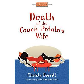 Death of the Couch Potatos Wife by Barritt & Christy