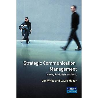 Strategisch Communicatiemanagement door Mazur & Laura