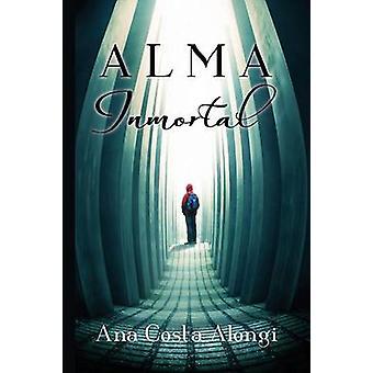 Alma Inmortal by Costa Alongi & Ana