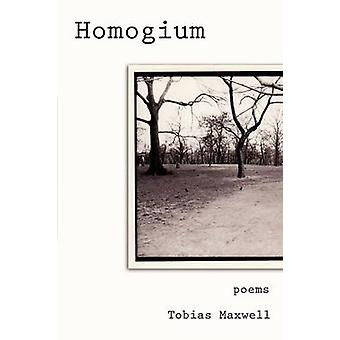 Homogium Poems by Maxwell & Tobias