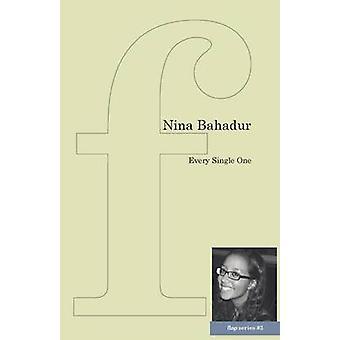 Every Single One by Bahadur & Nina
