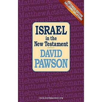 Israel in the New Testament by Pawson & David
