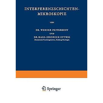 InterferenzschichtenMikroskopie by Pepperhoff & Werner