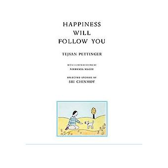 Happiness will follow you second edition by Pettinger & Tejvan
