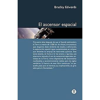 El Ascensor Espacial by Edwards & Bradley