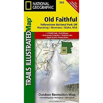 Yellowstone Swold Faithful  Trails Illustrated National Parks by National Geographic Maps