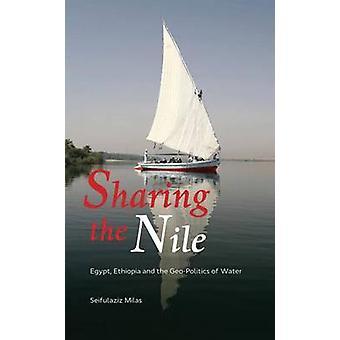 Dela Nilen - Egypten - Etiopien och geo-politik vatten av S