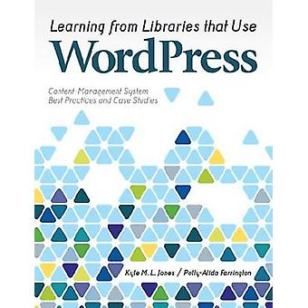 Learning from Libraries that Use WordPress - Content-Management System