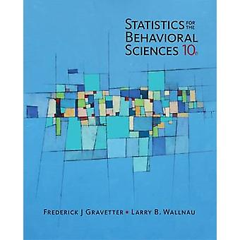 Statistics for the Behavioral Sciences (10th Revised edition) by Fred