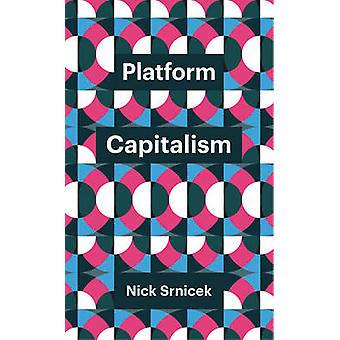 Platform Capitalism by Nick Srnicek - 9781509504862 Book