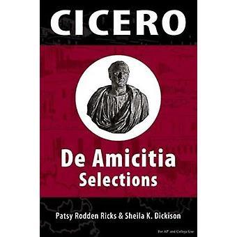 de Amicitia - Selections Book