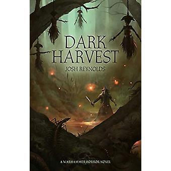 Dark Harvest by Josh Reynolds - 9781781939611 Book