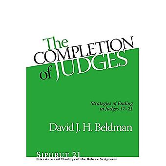 The Completion of Judges: Strategies of Ending in Judges 17-21 (Siphrut)