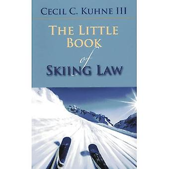 The Little Book of Skiing Law (ABA Little Books)