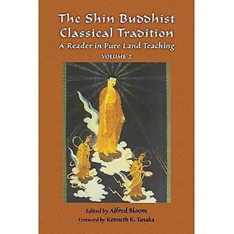 Shin buddyjskiej tradycji klasycznej: Czytnik w czystej krainie nauczania: 2 (skarby religii na świecie)