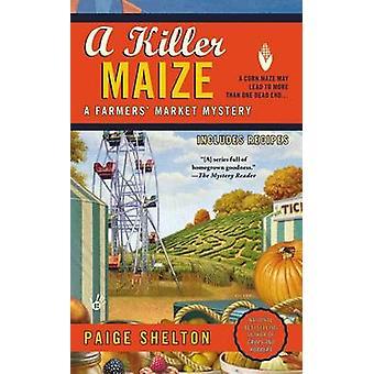 A Killer Maize by Paige Shelton - 9780425251744 Book