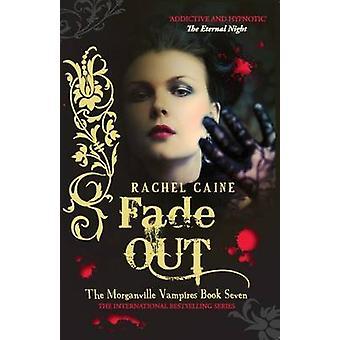 Stopniowe ściemnienie przez Rachel Caine - 9780749007492 książki