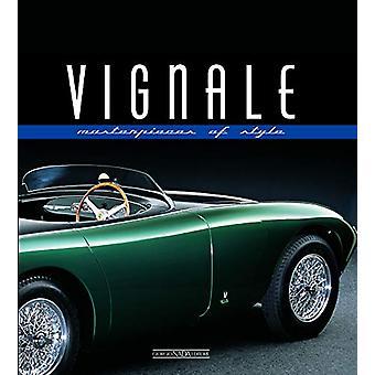 Vignale - Masterpieces of Style by Luciano Greggio - 9788879117210 Book