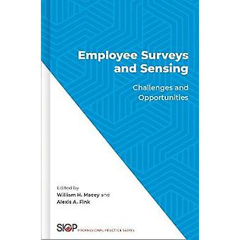 Employee Surveys and Sensing - Challenges and Opportunities by William