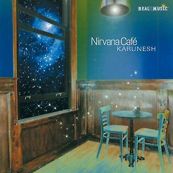 Karunesh - Nirvana Cafe [CD] USA import